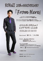 「RONxII 20th ANNIVERSARY LIVE『From Here』」